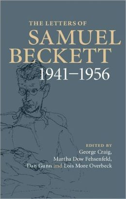 The Letters of Samuel Beckett, Volume 2: 1941 1956