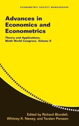 Advances in Economics and Econometrics: Volume 2: Theory and Applications, Ninth World Congress