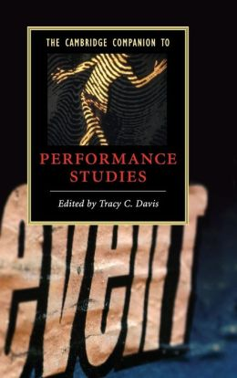 The Cambridge Companion to Performance Studies