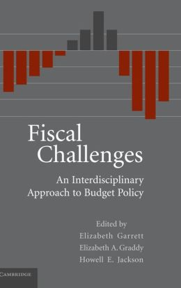 Fiscal Challenges: An Interdisciplinary Approach to Budget Policy