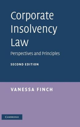 Corporate Insolvency Law: Perspectives and Principles