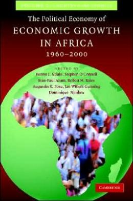 The Political Economy of Economic Growth in Africa, 1960-2000