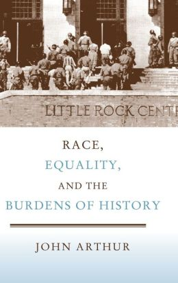 Race, Equality, and the Burdens of History