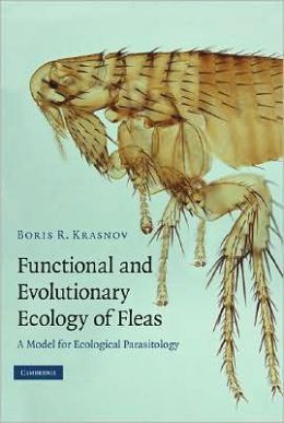 Functional and Evolutionary Ecology of Fleas: A Model for Ecological Parasitology