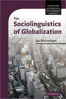 The Sociolinguistics of Globalization
