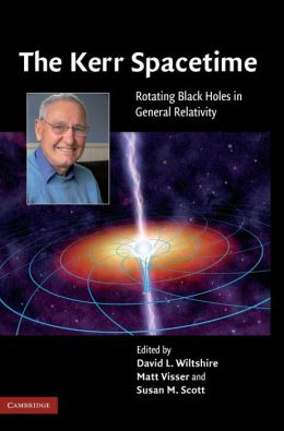 The Kerr Spacetime: Rotating Black Holes in General Relativity