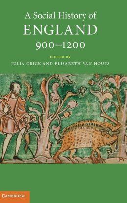 A Social History of England, 900-1200