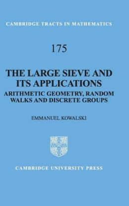 The Large Sieve and its Applications: Arithmetic Geometry, Random Walks and Discrete Groups