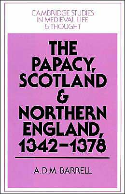 The Papacy, Scotland and Northern England, 1342-1378