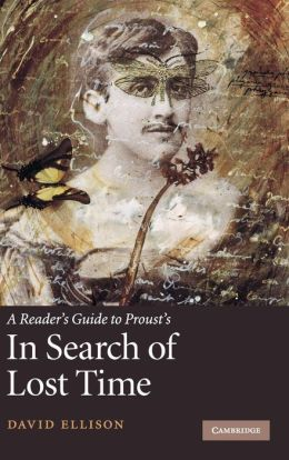 A Reader's Guide to Proust's 'In Search of Lost Time'