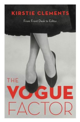 The Vogue Factor: From Front Desk to Editor