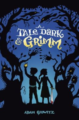A Tale Dark and Grimm (Grimm Series #1)