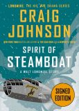 Book Cover Image. Title: Spirit of Steamboat (Signed Edition) (A Walt Longmire Story), Author: Craig Johnson