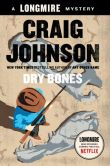 Book Cover Image. Title: Dry Bones (Walt Longmire Series #11), Author: Craig Johnson