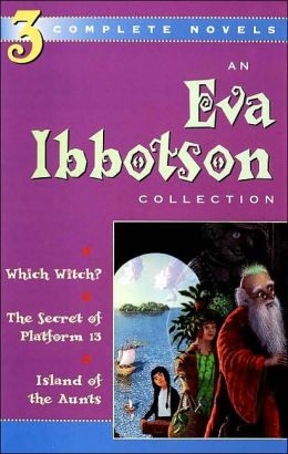 The Eva Ibbotson Collection: The Secret of Platform 13, Which Witch?, Island of the Aunts