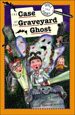 The Case of the Graveyard Ghost (Doyle and Fossey, Science Detectives Series)