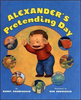 Alexander's Great Pretending Day