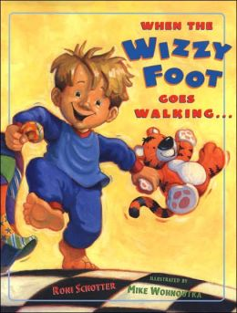 When the Wizzy Foot Goes Walking