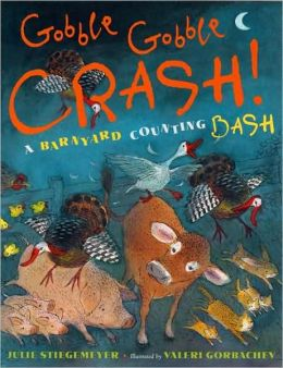Gobble-Gobble Crash: A Barnyard Counting Bash