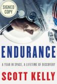 Book Cover Image. Title: Endurance:  A Year in Space, A Lifetime of Discovery (Signed Book), Author: Scott Kelly