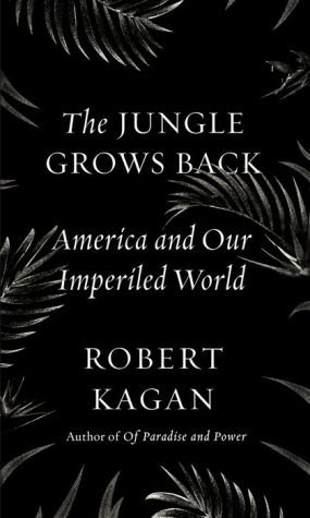 Book The Jungle Grows Back: America and Our Imperiled World