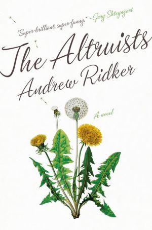 pdf/epub] the altruists: a novelandrew ridker download ebook