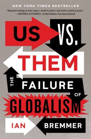 Book Us vs. Them: The Failure of Globalism