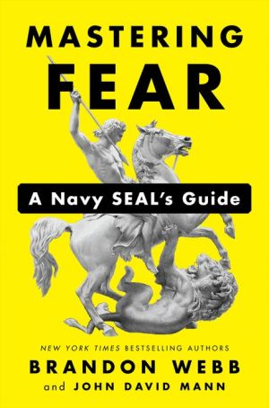 Book Mastering Fear: A Navy SEAL's Guide