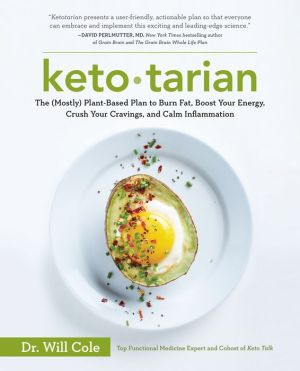 Book Ketotarian: The (Mostly) Plant-Based Plan to Burn Fat, Boost Your Energy, Crush Your Cravings, and Calm Inflammation