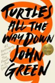 Book Cover Image. Title: Turtles All the Way Down (Signed Book), Author: John Green