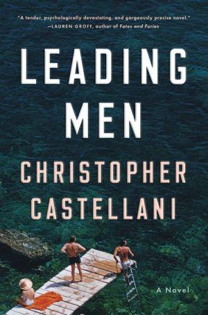 Book Leading Men: A Novel