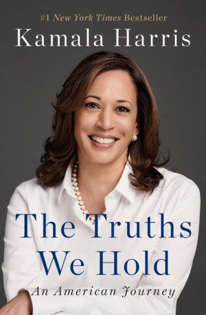 Book The Truths We Hold: An American Journey