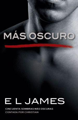 Book Más oscuro: Cincuenta sombras más oscuras contada por Christian