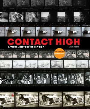 Book Contact High: A Visual History of Hip-Hop