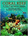 Coral Reef: A City That Never Sleeps
