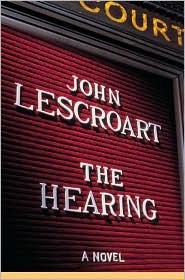 The Hearing (Dismas Hardy Series #7)