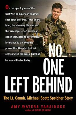 No One Left Behind: The Lt. Commander Scott Speicher Story