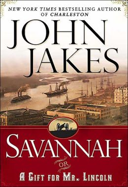 Savannah, or, A Gift for Mr. Lincoln