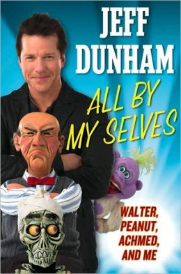 All by My Selves: Walter, Peanut, Achmed, and Me