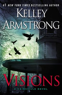 Cainsville 2 - Visions - Kelley Armstrong