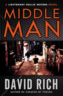 Middle Man: A Lieutenant Rollie Waters Novel