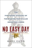 Book Cover Image. Title: No Easy Day:  The Firsthand Account of the Mission That Killed Osama Bin Laden, Author: Mark Owen