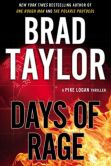 Book Cover Image. Title: Days of Rage (Pike Logan Series #6), Author: Brad Taylor
