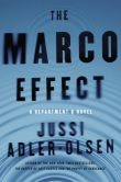 Book Cover Image. Title: The Marco Effect:  A Department Q Novel, Author: Jussi Adler-Olsen