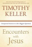 Book Cover Image. Title: Encounters with Jesus:  Unexpected Answers to Life's Biggest Questions, Author: Timothy Keller