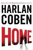 Book Cover Image. Title: Home (Myron Bolitar Series #11), Author: Harlan Coben