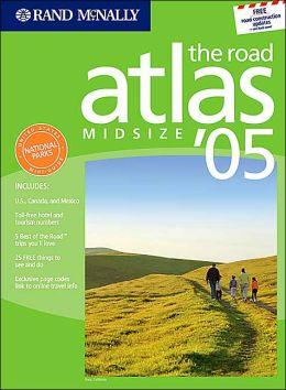 Rand McNally Midsize Road Atlas 2005