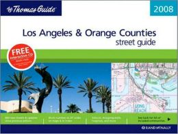 Thomas Guide 2008 Los Angeles and Orange Counties Street Guide