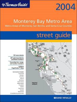 Thomas Guide-Monterey Bay Metro Area // Metro Areas of Monterey, San Benit