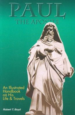 Paul, the Apostle: His Life and Times